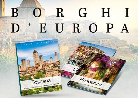 Una collezione di preziosi volumi indispensabile per scoprire e conoscere i Borghi più belli di tutta Europa